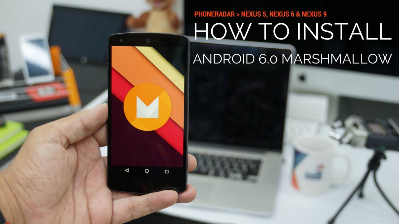 Install Android 6.0 Marshmallow on Nexus 5