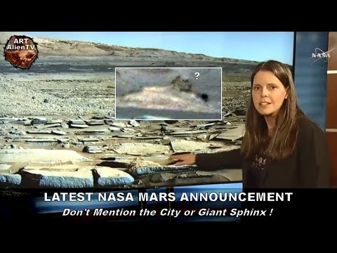 LATEST NASA MARS ANNOUNCEMENT - Don't Mention the City or Giant Sphinx ! ArtAlienTV