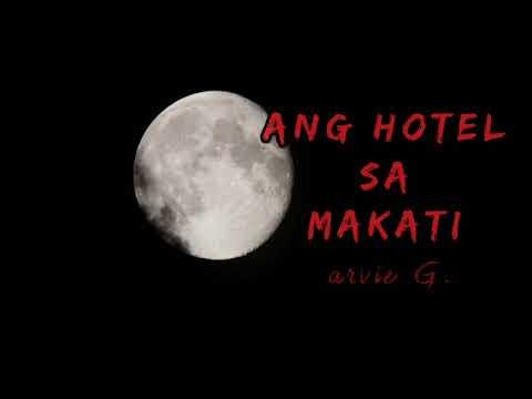 ANG HOTEL SA MAKATI ( Tagalog Horor Story ) True Story