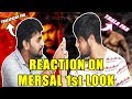 Thala Ajith Fans Reaction On Mersal First Look Poster Thala Fans Vs Thalapathy Fans Part 1
