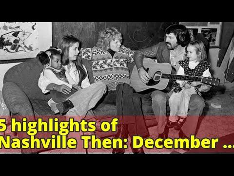 5 highlights of Nashville Then: December 1977