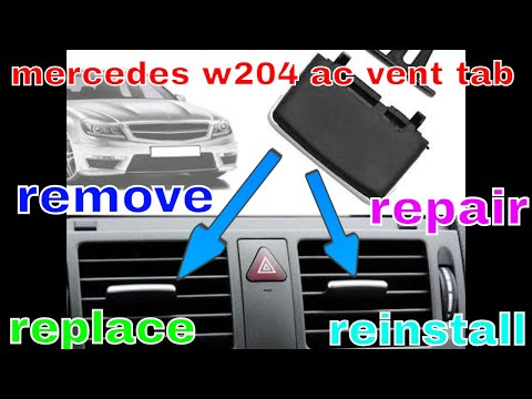 how to remove repair reinstall mercedes w204 w212 w207 x204 ac vent tab D.I.Y common fault