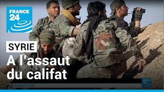 "EXCLUSIF : En Syrie, à l'assaut du ""califat"" - Version longue HD"