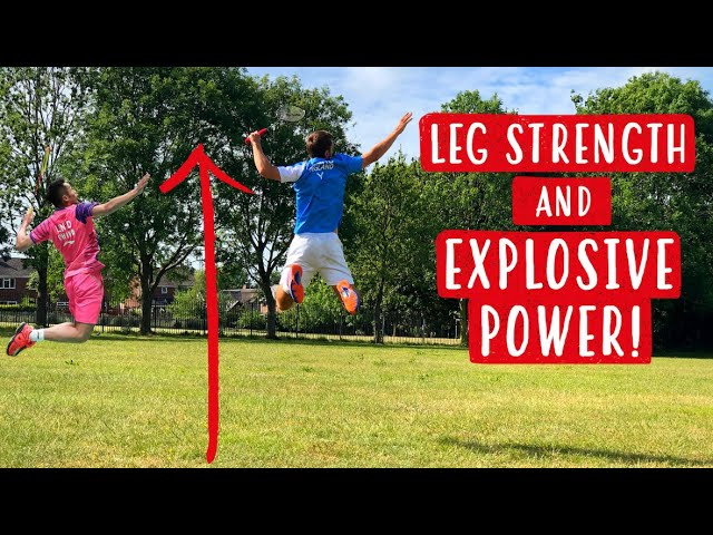 How To Improve LEG STRENGTH + EXPLOSIVE POWER For Badminton Players