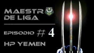 Maestro de Liga: Ep 4. ||| HP en YEMEN ||| By n00bCOD