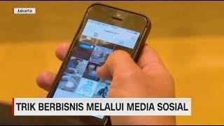 Trik Berbisnis Melalui Media Sosial