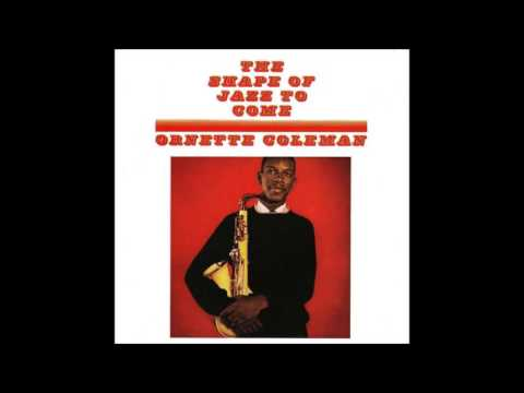 Ornette Coleman - The Shape Of Jazz To Come [Full ALbum, 1959]