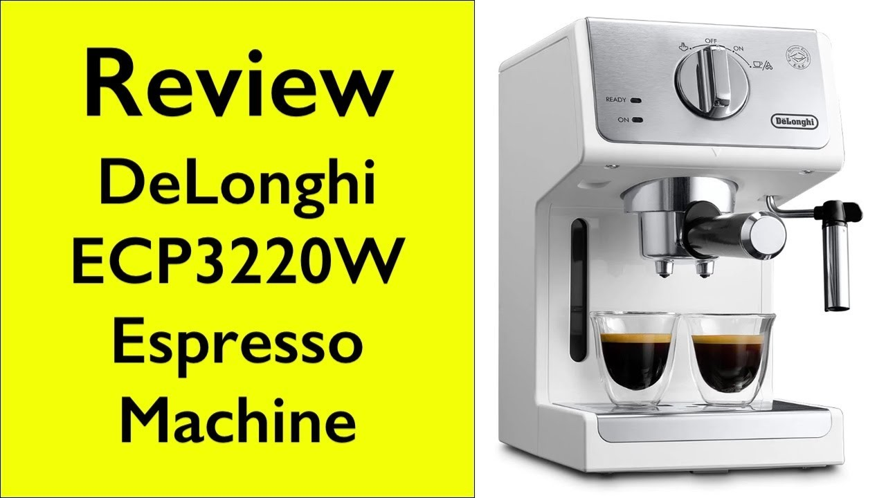Review Delonghi Ecp3220w 15bar Manual Espresso Machine