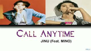 Gambar cover JINU - CALL ANYTIME ( FEAT. MINO)
