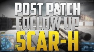 Post Patch Follow Up: SCAR-H (Battlefield 3 Gameplay/Commentary)