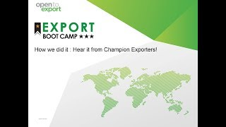 Export Bootcamp | How we did it : Hear it from Champion Exporters!