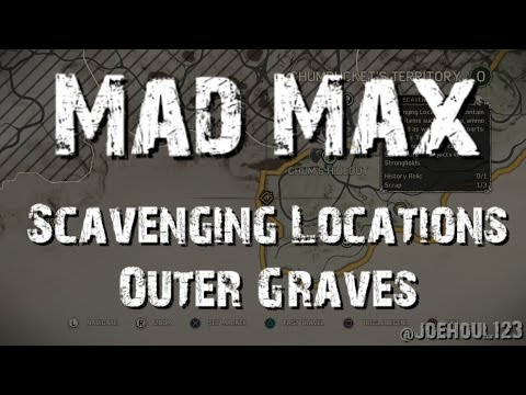 Mad Max - Scavenging Locations - Outer Graves - Chumbucket's Territory