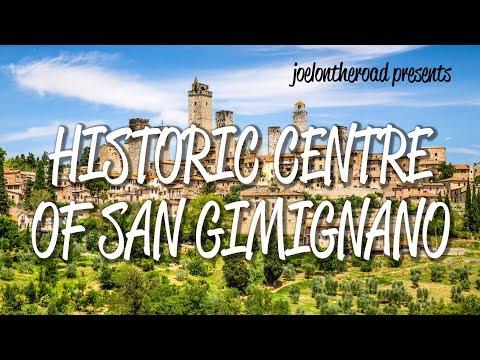 Historic Centre of San Gimignano - UNESCO World Heritage Site