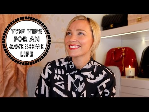 Tips For An Awesome Life