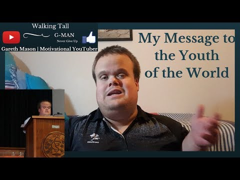 My Message to the Youth of the World | Gareth Mason