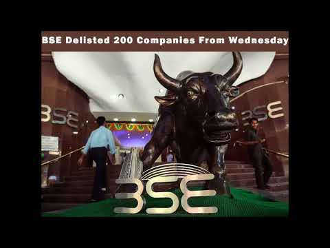 BSE Compulsorily Delisted 200 Companies From Today 21st August Wednesday