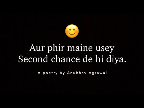 Second Chance - Anubhav Agrawal | Emotional Spoken Word Poetry