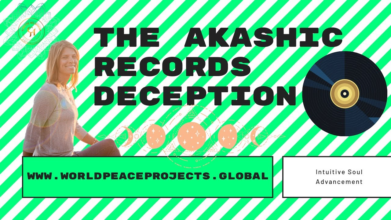 The Akashic Records Deception