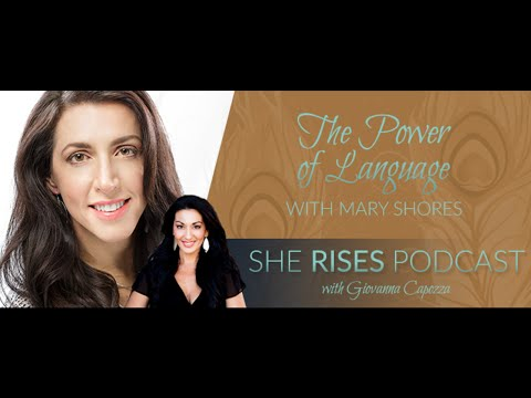 Mary Shores – The Power of Language