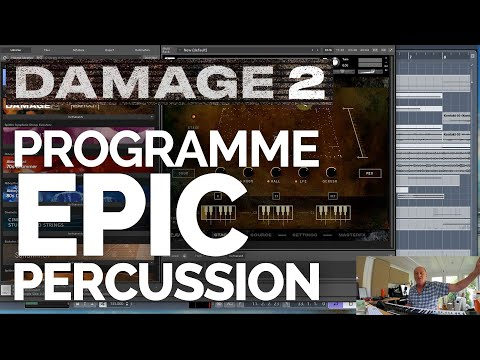 How to Programme Epic Percussion - with Damage 2