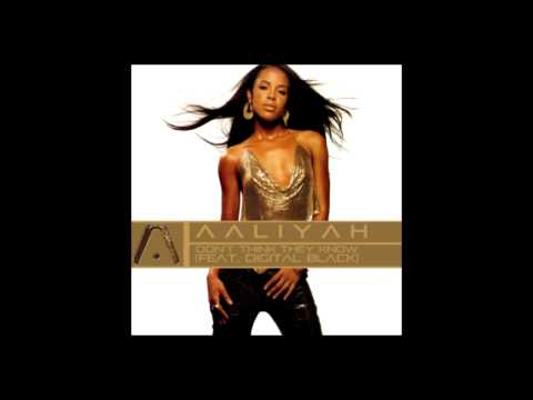 Aaliyah Feat. Digital Black - Don't Think They Know (Audio)