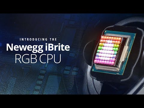 Introducing The Newegg IBrite CPU