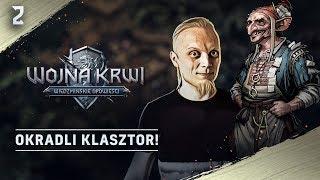 OKRADLI KLASZTOR #2 Wojna Krwi: Wiedźmińskie Opowieści zagrajmy z GOG.com