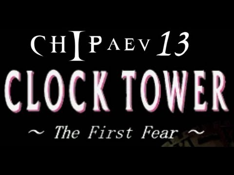 Clock Tower: The First Fear Прохождение (PSX Rus) - Концовка S
