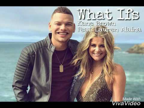 What Ifs- Kane Brown Feat. Lauren Alaina/Lyric Video