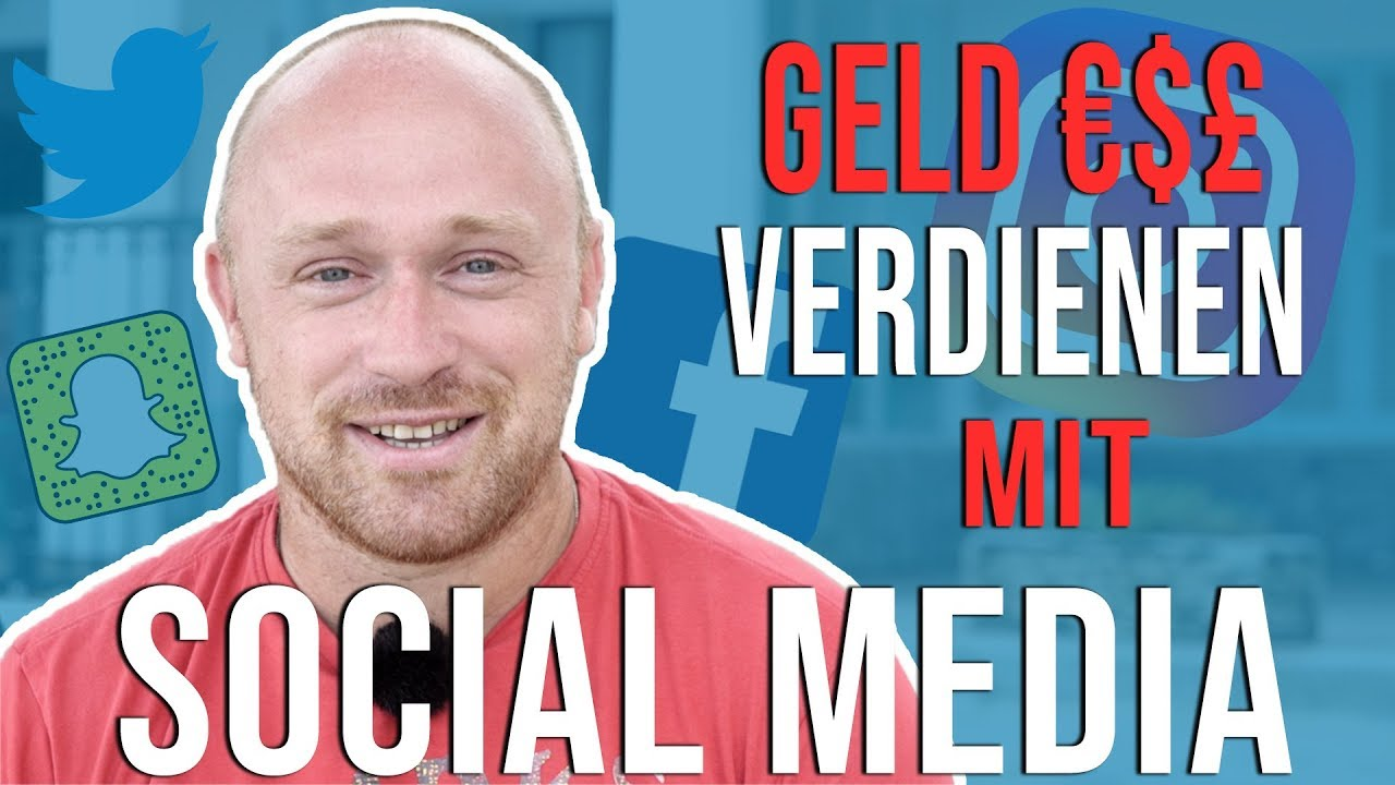 Social Media Geld Verdienen