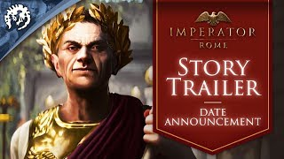Imperator: Rome - Release Date Announcement / Story Trailer