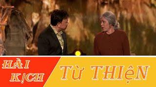 Hài Kich : Từ Thiện - Hoài Linh - Chí Tài - Trung Dân - Thanh Phương - Quỳnh Hương - Bé Kevin Phan