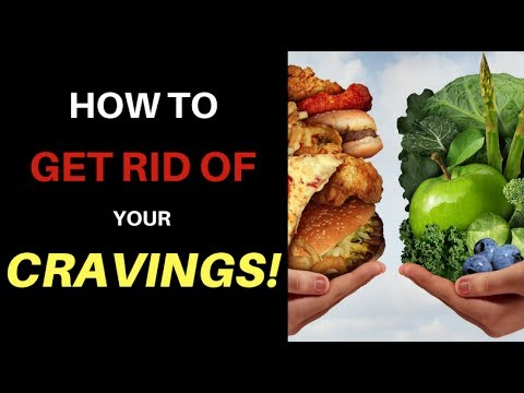 Why you have CRAVINGS, and how to get rid of them!