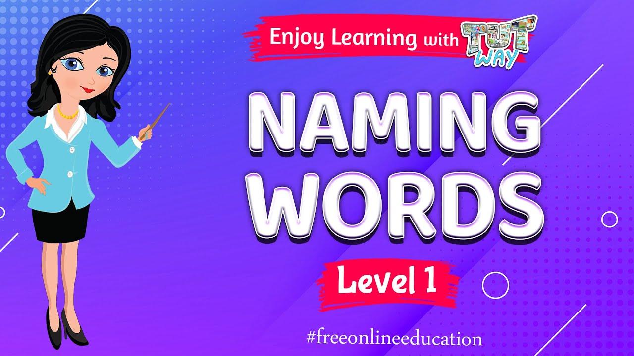 hight resolution of Naming Words   English   Grade-1   Tutway   - YouTube