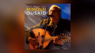 Mimoun Ousaid Ft. Najat Tazi - Had Shana Mayna (Official Audio)