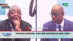 LE DEBRIEF DE L'ACTU du Jeudi 04/06/2020:'POUVOIR SUPRÊME: Vers une succession gré à gré ?' part1