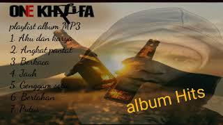 album Hits ONE Khalifa full album MP3   2018   playlist
