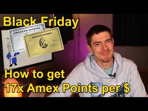 BLACK FRIDAY: How To Earn Up To 17x Amex Points Per Dollar