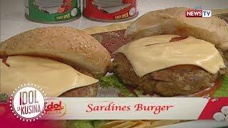Idol sa Kusina: Sardines Burger