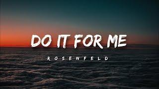 Rosenfeld - Do It For Me (Lyrics)