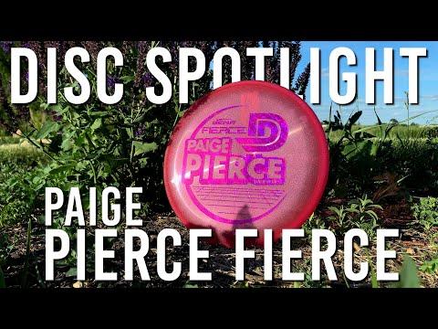 PAIGE PIERCE FIERCE! | Discraft Disc Spotlight