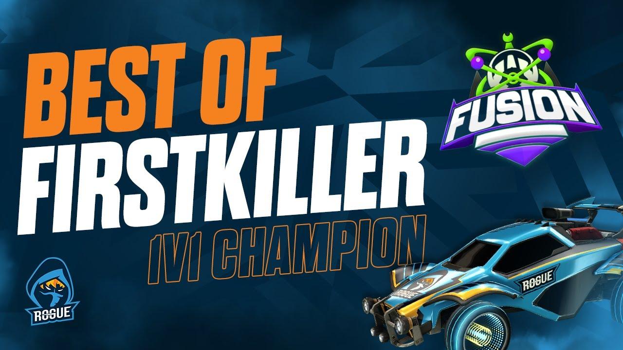 Best of Firstkiller - 1v1s   ROGUE RL