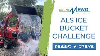 OTM ALS Ice Bucket Challenge *Front Loader Edition* Derek + Steve #ALSIceBucketChallenge