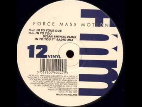 Force Mass Motion - Into you (original dub mix) (1998)