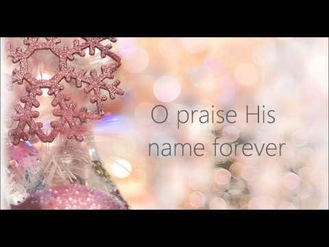 O Holy Night - Kari Jobe - Lyric Video