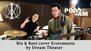 PODJAM - Rio Alief x Bani cover Erotomania by Dream Theater