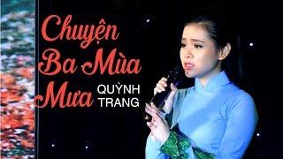 Chuyện Ba Mùa Mưa - Quỳnh Trang