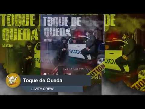 TOQUE DE QUEDA 2018 - LIVITY CREW  [AUDIO OFICIAL]