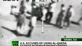 Foe The Win: US adopts Al-Qaeda tactics in drone strikes