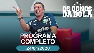 Os Donos da Bola - 24/01/2020 - Programa completo